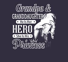 Grandpa and Daughter He Is Her Hero She is her princess T-shirt Hoodie Unisex T-Shirt