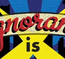 Ignorance Is Strength 1984 George Orwell Sticker