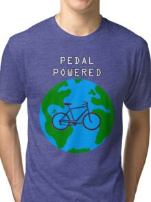 Pedal Powered, no fossil fuels required. Tri-blend T-Shirt