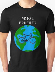 Pedal Powered, no fossil fuels required. Unisex T-Shirt