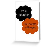 "Orange is the New Black - ""It's a metaphor"" Greeting Card"