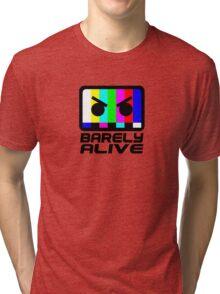 Barely Alive Tri-blend T-Shirt