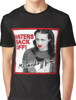Miranda Sings Haters Back Off Graphic T-Shirt
