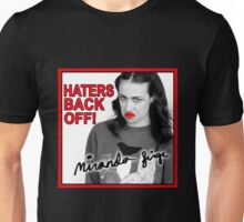 Miranda Sings Haters Back Off Unisex T-Shirt