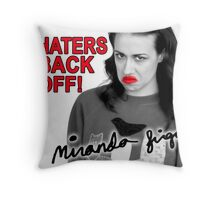 Miranda Sings Haters Back Off Throw Pillow