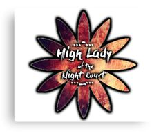 High Lady of the Night Court Canvas Print