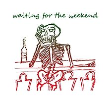 waiting for the weekend skeleton Photographic Print