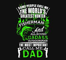 Dad - The Most Important Call Me Dad T-shirts Unisex T-Shirt
