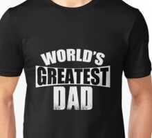 Dad - World's Greatest Dad T-shirts Unisex T-Shirt