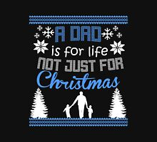 Dad - A Dad Is For Life Not Just For Christmas T-shirts Unisex T-Shirt