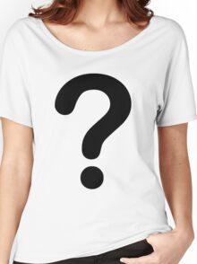 Question tshirt Women's Relaxed Fit T-Shirt