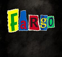 Fargo Blackmail Letter Ransom Note by YoPedro