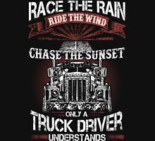 Race the rain - only a truck driver understands Unisex T-Shirt