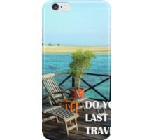 REMEMBER YOU TRAVEL iPhone Case/Skin