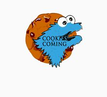 Cookies Are Coming Unisex T-Shirt