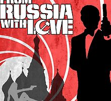 From Russia With Love by jayebz