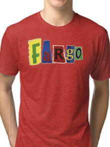 Fargo Blackmail Letter Ransom Note Tri-blend T-Shirt