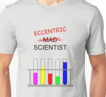 eccentric scientist Unisex T-Shirt