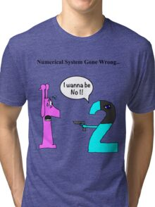 Numerical System Gone Wrong Tri-blend T-Shirt