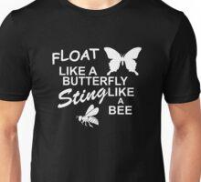 Muhammad Ali - Float Like a Butterfly, Sting like a Bee Unisex T-Shirt
