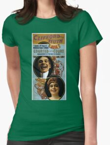 Performing Arts Posters Clifford and Huth in John J McNallys funniest farce comedy Courted into court 1891 Womens Fitted T-Shirt