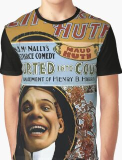 Performing Arts Posters Clifford and Huth in John J McNallys funniest farce comedy Courted into court 1891 Graphic T-Shirt