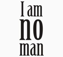 I am no man Kids Tee