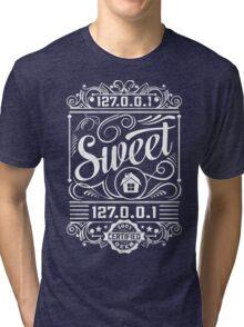Home Sweet Home - Geek Talk Tri-blend T-Shirt