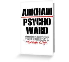 Arkham Psycho Ward - White Greeting Card