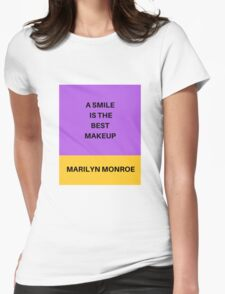 A SMILE IS THE BEST MAKEUP Womens Fitted T-Shirt