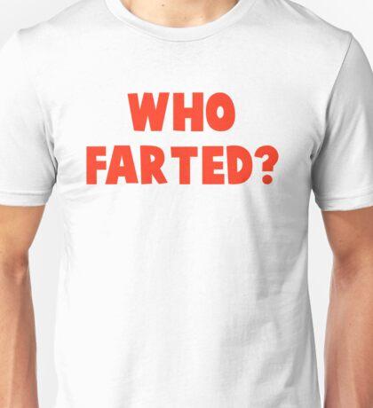 WHO FARTED? - REVENGE OF THE NERDS Unisex T-Shirt
