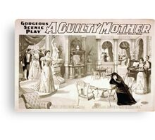 Performing Arts Posters Gorgeous scenic play A guilty mother 1095 Canvas Print