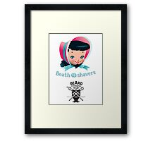 Death to shavers Framed Print