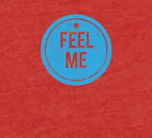 Feel Me Tag - Grunge Tri-blend T-Shirt