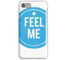 Feel Me Tag - Grunge iPhone Case/Skin