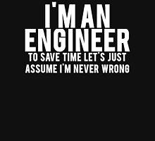 Trust Me Im An Engineer Unisex T-Shirt
