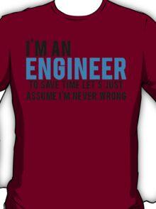 Trust Me Im An Engineer T-Shirt
