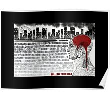 Bullet in you Head Poster