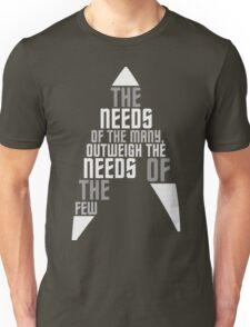 The Needs of the Many White - T-shirt Unisex T-Shirt