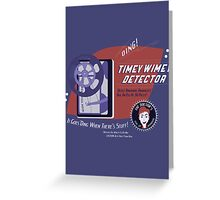 Timey Wimey Machine - Doctor Approved! Greeting Card