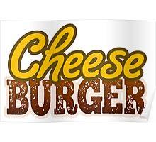 Cheeseburger Text Design Poster