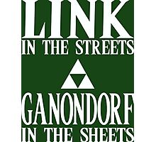 Link in the Streets, Ganondorf in the Sheets. Photographic Print