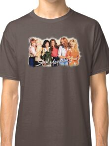 Steel Magnolias Classic T-Shirt