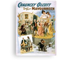 Performing Arts Posters Chauncey Olcott in the great play Mavourneen 1311 Canvas Print