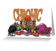 Chronic Greeting Card