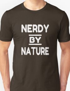 Nerdy By Nature Unisex T-Shirt