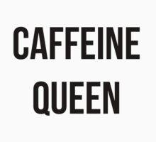 Caffeine Queen  Kids Tee
