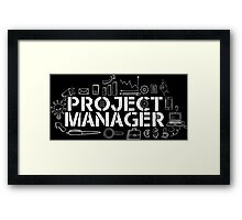 proud project manager  Framed Print