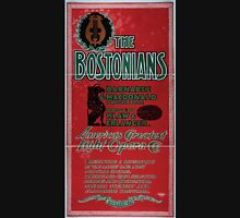 Performing Arts Posters The Bostonians Americas greatest light opera co 1717 Unisex T-Shirt