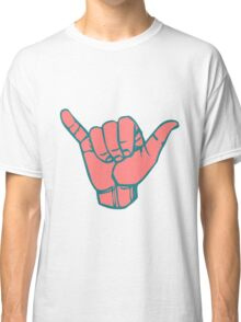 Hang Loose Hand Classic T-Shirt